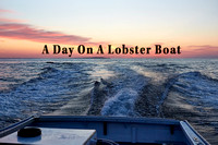 A Day On A Lobster Boat